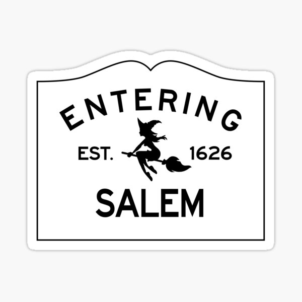 Entering Salem Massachusetts - Commonwealth of Massachusetts Sign - The City of Witches Sticker