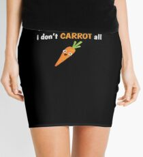 Carrot Shirt Haters Gonna Hate I Don't Carrot All Funny Gift Tee Mini Skirt