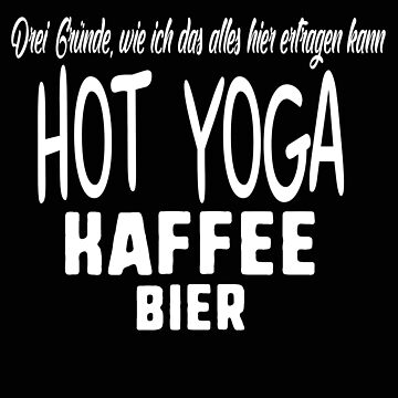 Yoga, coffee and beer, Hot Yoga, gift, idea by rsdhito77
