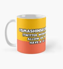 @SMASHINSECURITY - Twitter wouldn't allow us to have a 'G' Mug