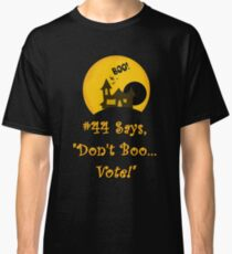 Promoting Voter Registration Halloween Fun and College Students  Classic T-Shirt