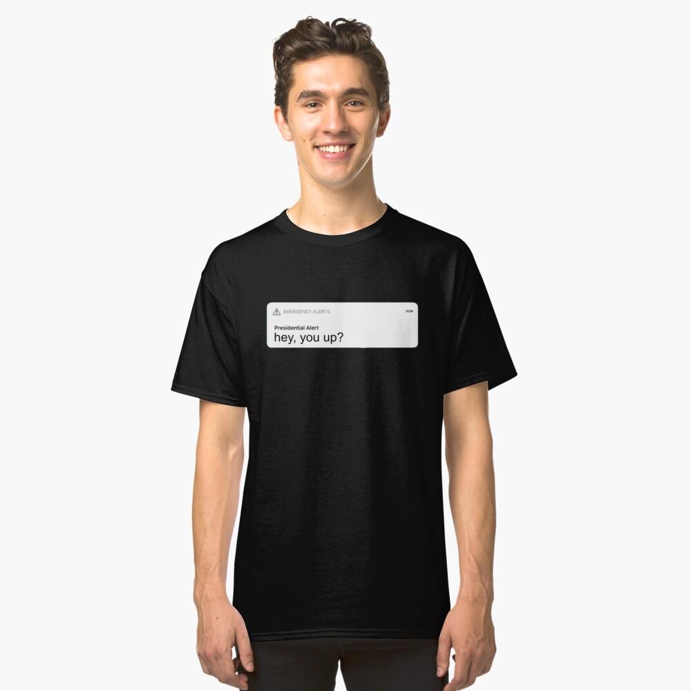Presidential Alert Classic T-Shirt Front
