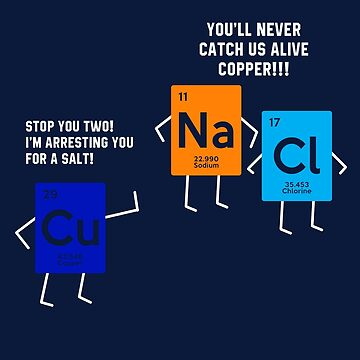 Funny Science Salt and Copper by STdesigns