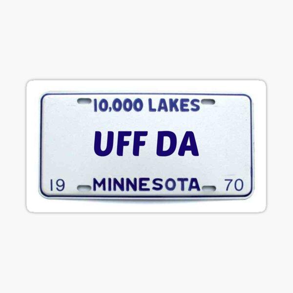 Minnesota: Uff Da Sticker
