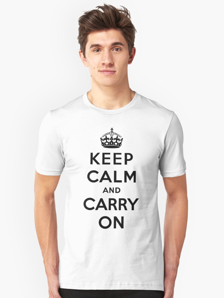 KEEP CALM AND CARRY ON (BLACK) Unisex T-Shirt Front