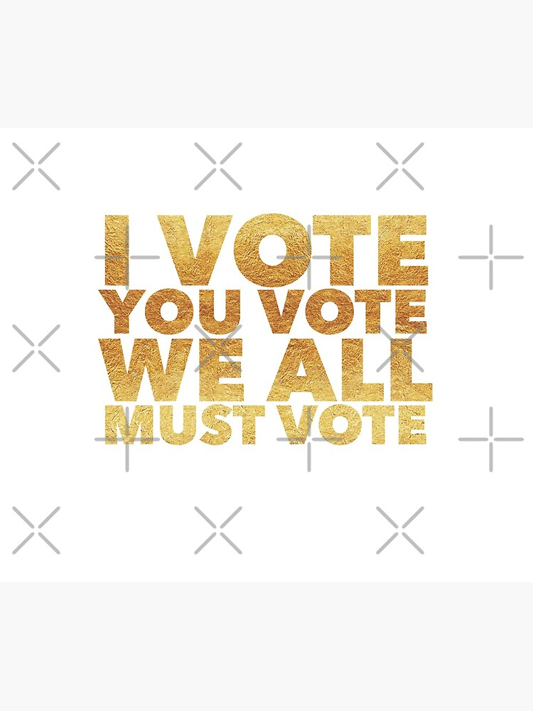 Election - I vote you vote we all must vote  by LJCM