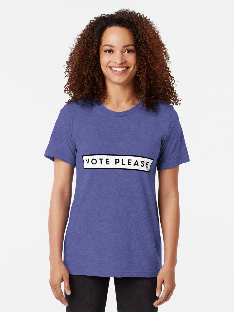 Alternate view of Vote Please Tri-blend T-Shirt