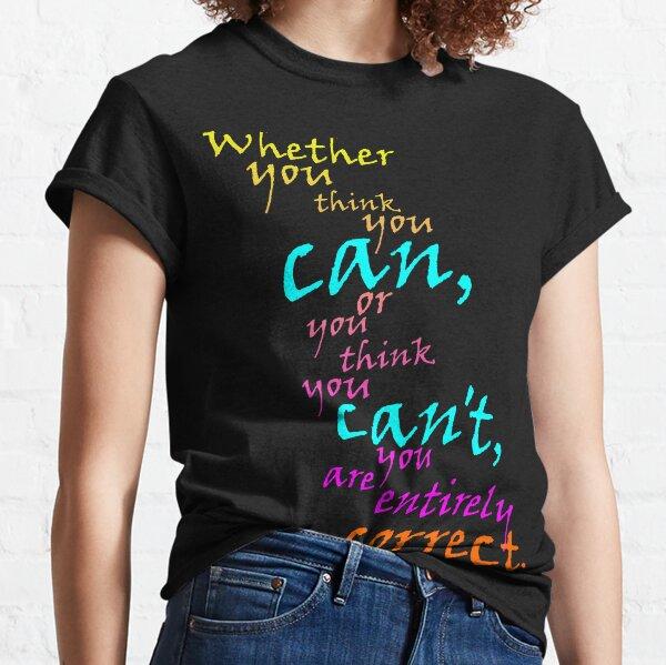 You CAN do it! Classic T-Shirt