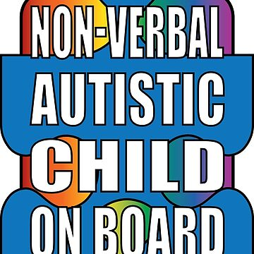 Non-verbal Autistic Child On Board by couchcrumbs