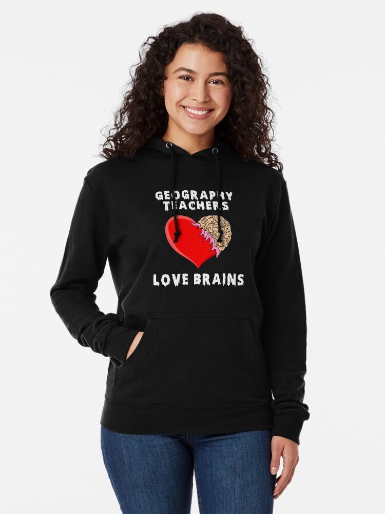 ee7d5b41 Alternate view of School Halloween Shirts Geography Teacher Halloween Shirt  Teachers Love Brains Stickers Lightweight Hoodie