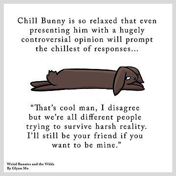 Chill Bunny by WeirdBunnies