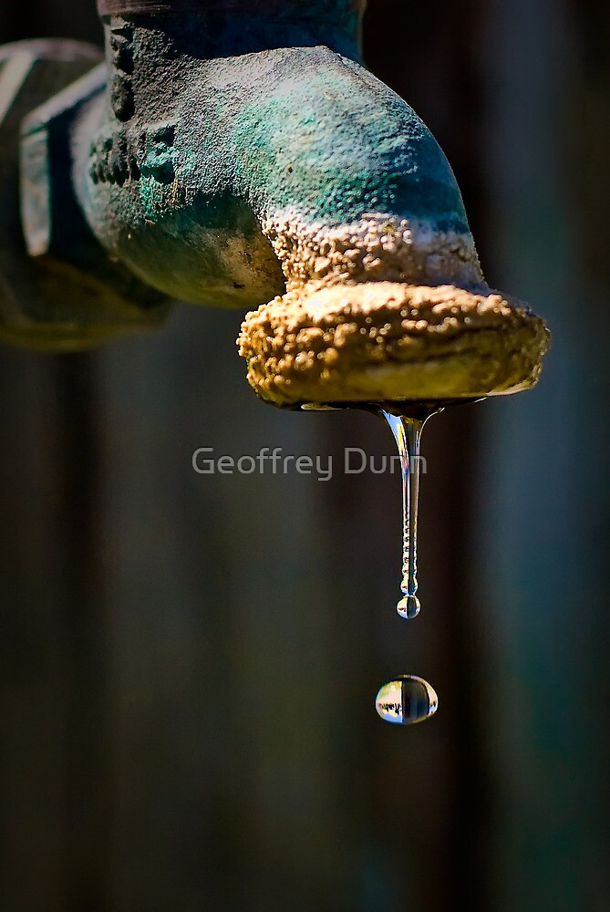 ...life syrup... by Geoffrey Dunn
