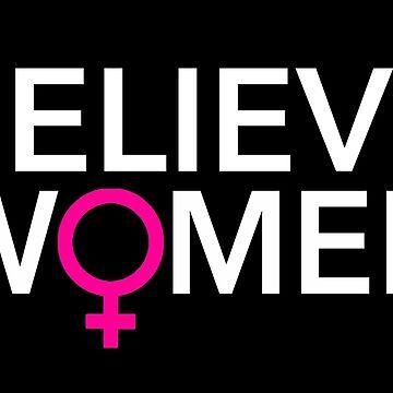Believe Women by Thelittlelord