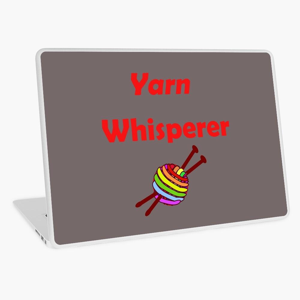 Yarn whisperer Laptop Skin