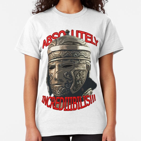 ForHonor Centurion Absolutely Incredibilis!!! Classic T-Shirt