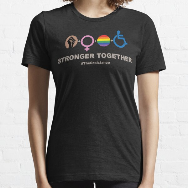 Stronger Together (V2 For Dark Fabric) Essential T-Shirt