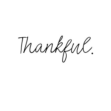 Thankful. by dotandink