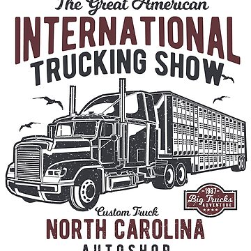 The Great American International Trucking Show Vintage Poster Design  by ThatMerchStore