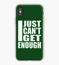 I Just Can't Get Enough 2 iPhone Case