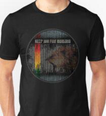 keep the fire burning Unisex T-Shirt