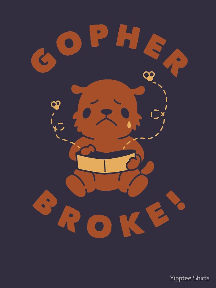 Gopher Broke by dumbshirts
