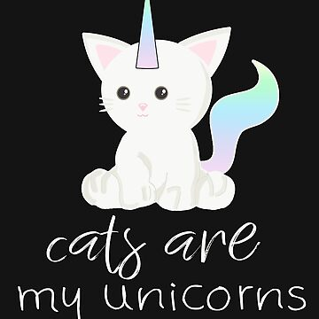 Cats are my unicorns by geteez