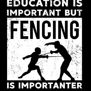 Fencing Funny Education Retro Sword  Gift by DanH27
