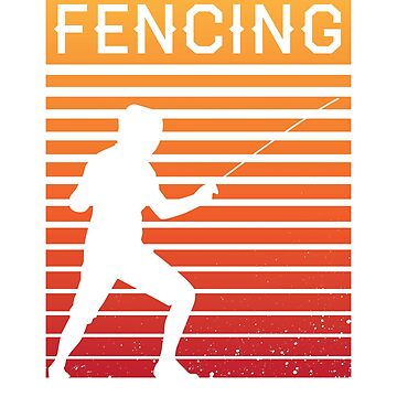Fencing Retro Vintage Sword Fighting Gift by DanH27