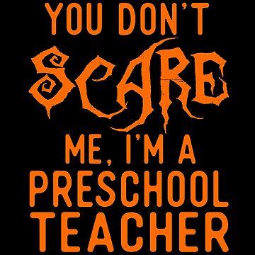 Funny Preschool Teacher Shirts Halloween Costume Joke Gifts. by Bronby