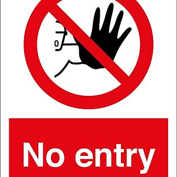 No Entry Sign by Crampsy