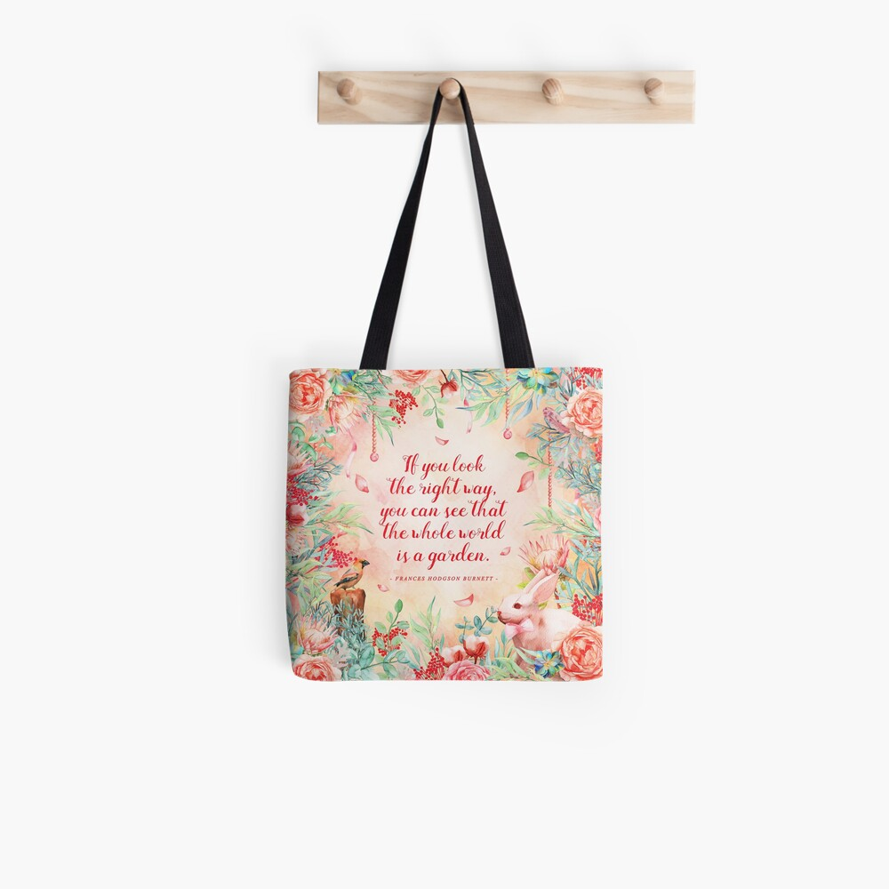 The whole world is a garden Tote Bag