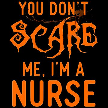 Funny Nurse Shirts Halloween Costume Nursing Joke Gag Gifts. by Bronby