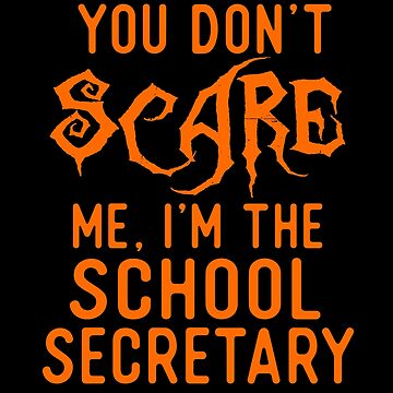 Funny School Secretary Shirts Halloween Costume Joke Gifts. by Bronby