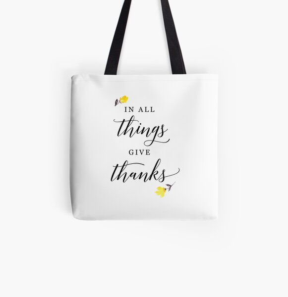 In all things give thanks with small flowers All Over Print Tote Bag