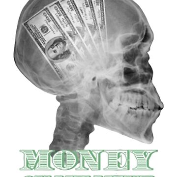 Money on my mind Hustler by BoringCoShirts