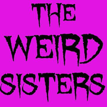 The Weird Sisters Black by MrUrban