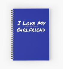 I Love My 'Snake More Than My' Girlfriend Spiral Notebook