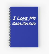I Love My 'T.V. More Than My' Girlfriend Spiral Notebook