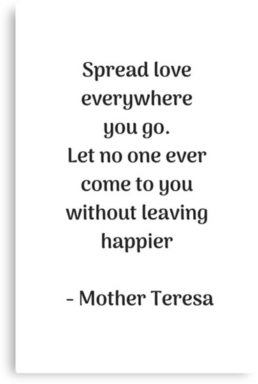 \'Spread Love - Mother Theresa Quote\' Canvas Print by IdeasForArtists