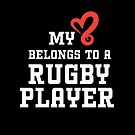 My Hearts Belongs to a Rugby Player by Laughingbellies