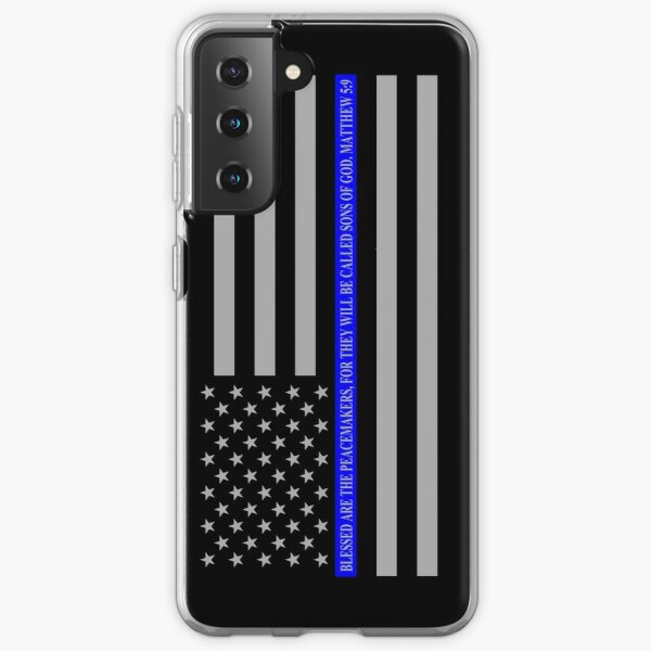 THE THIN BLUE LINE BLESSED ARE THE PEACEMAKERS Samsung Galaxy Soft Case