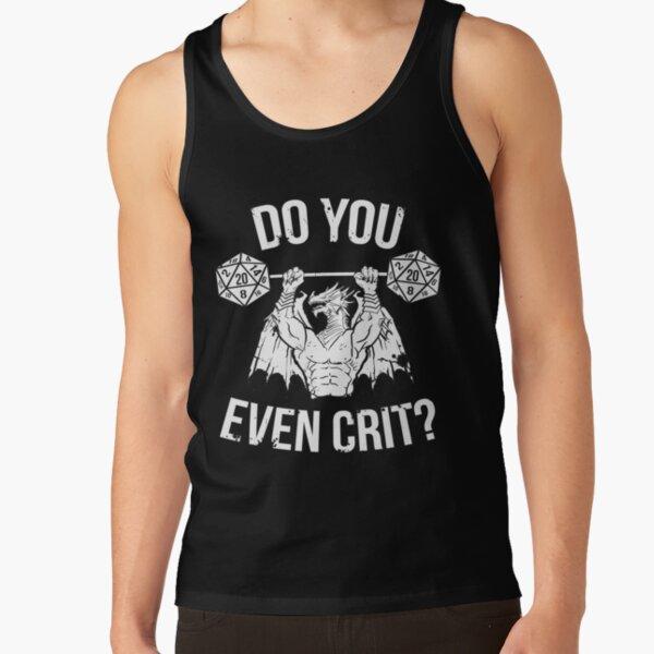 Do You Even Crit? - Ancient Swole'd Dragon Tank Top