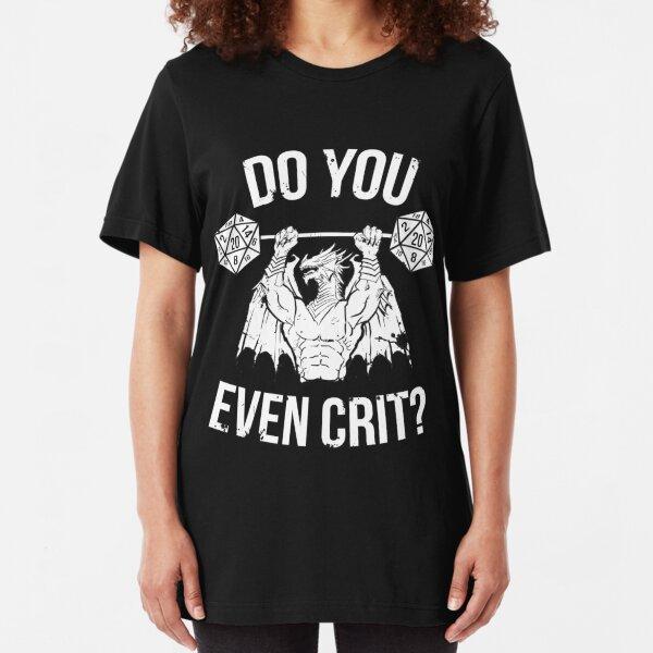 Do You Even Crit? - Ancient Swole'd Dragon Slim Fit T-Shirt