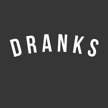 Dranks by Primotees