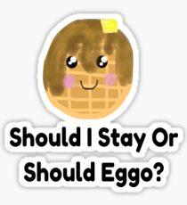Should I Stay Or Should Eggo? Sticker