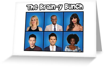 The Brainy Bunch The Good Place Greeting Cards By Mrmasterinferno