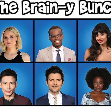 The Brainy Bunch - The Good Place by Mrmasterinferno