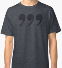 Three Commas - Black Tone Edition Classic T-Shirt
