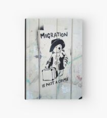 Migration Is Not A Crime Hardcover Journal