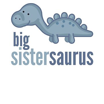 Big Sistersaurus Shirt Family Dinosaur Shirts Set by DoggyStyles